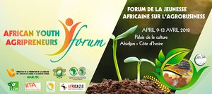 "Invitation to the African Youth Agripreneur Forum (AYAF) and Agri-Pitch Competition: ""Technologies and Innovations for Youth in Agribusiness"""