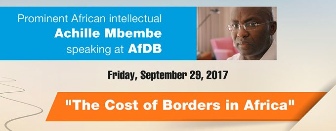 Prominent African intellectual Achille Mbembe discusses African borders at AfDB Eminent Speaker seminar