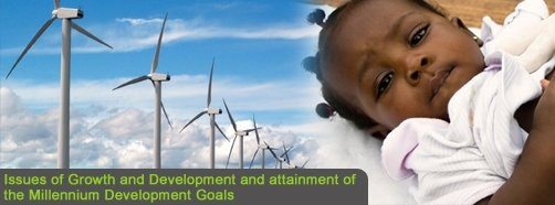 Issues of Growth and Development and attainment of the Millennium Development Goals