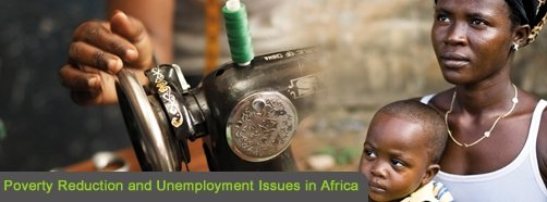 Poverty Reduction and Unemployment Issues in Africa