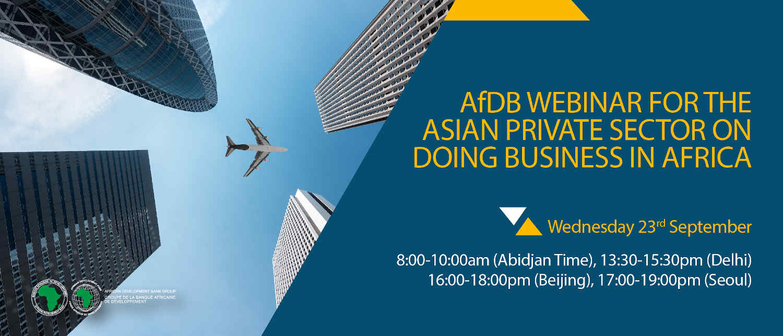 Africa offers Asian business an abundance of investment opportunities, webinar participants learn