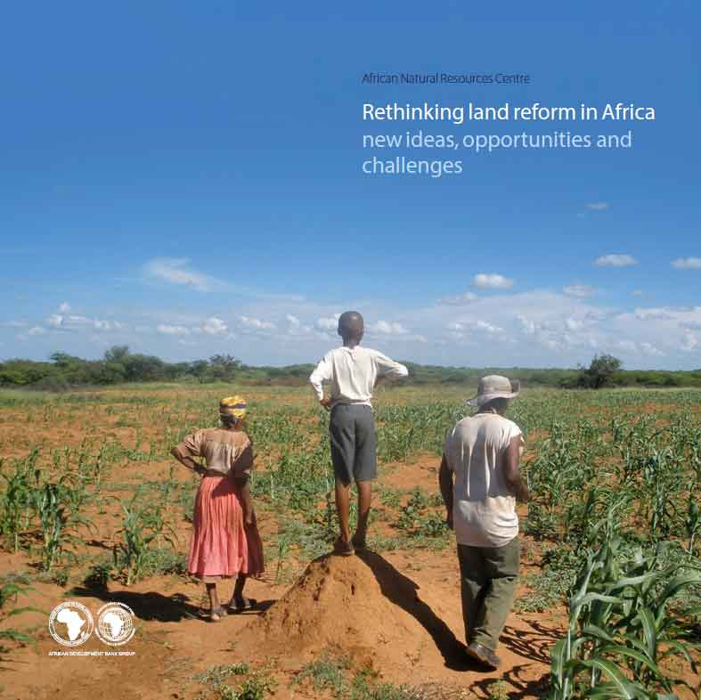 African Natural Resources Centre unveils publication to advance critical land policy reforms